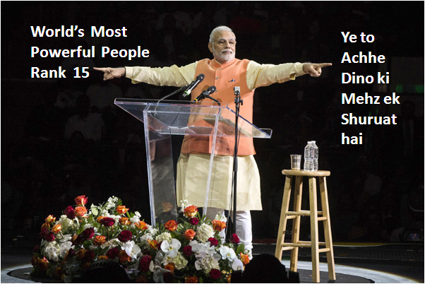 Modi Among World's Most Powerful Persons.Ye to acche dino ki mehz ek shuruat hai